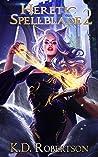 Heretic Spellblade 2 (Heretic Spellblade, #2)