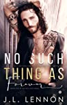 No Such Thing As Forever (This Love, #2)