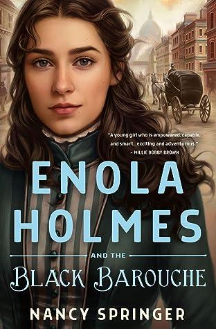 Enola Holmes and the Black Barouche (Enola Holmes, #7)