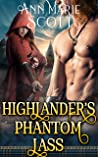 Highlander's Phantom Lass: A Steamy Scottish Medieval Historical Romance (Highlands' Formidable Warriors)