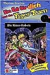 Die Ritter-Robots (Ein Fall für dich und das Tiger-Team, #4)