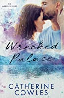 Wrecked Palace (Wrecked, #3)