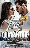 Love in Quarantine (Daring Hearts, #1)