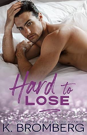 Hard to Lose (Play Hard, #4)