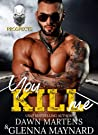 You Kill Me (The Prospects Series Book 3)
