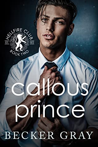 Callous Prince by Becker Gray