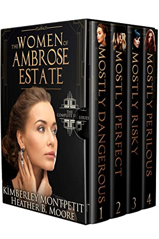 The Women of Ambrose Estate Complete Collection (The Women of Ambrose Estate Book 5): Sweet Romantic Suspense, Small-Town Romance, Enemies to Lovers Romance
