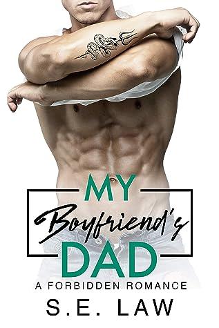 My Boyfriend's Dad: A Forbidden Romance (Forbidden Fantasies Book 22)