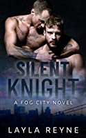 Silent Knight (Fog City, #5)