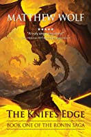 The Knife's Edge (The Ronin Saga, #1)