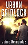 Urban Gridlock (Chronicles of the Undead, #1)