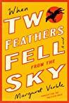 When Two Feathers Fell from the Sky