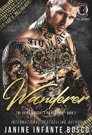 Wanderer  (The Satan's Knights MC New York #2)