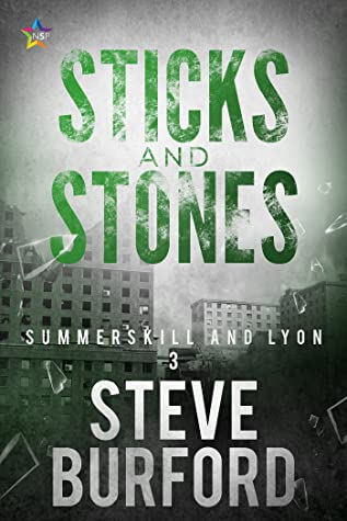 Sticks and Stones (Summerskill and Lyon #3)
