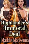 Highlander's Immoral Deal