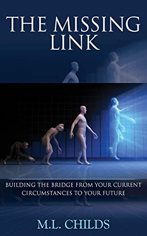 The Missing Link by M. L. Childs