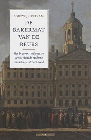 De bakermat van de beurs: hoe in zeventiende-eeuws Amsterdam de moderne aandelenhandel ontstond