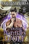 The Demon Hunter's Wolf: Howls Romance (The Sentinel Brotherhood Book 2)