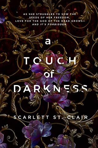 A Touch Of Darkness by Scarlett St. Clair
