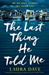 The Last Thing He...