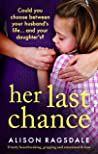 Her Last Chance by Alison Ragsdale