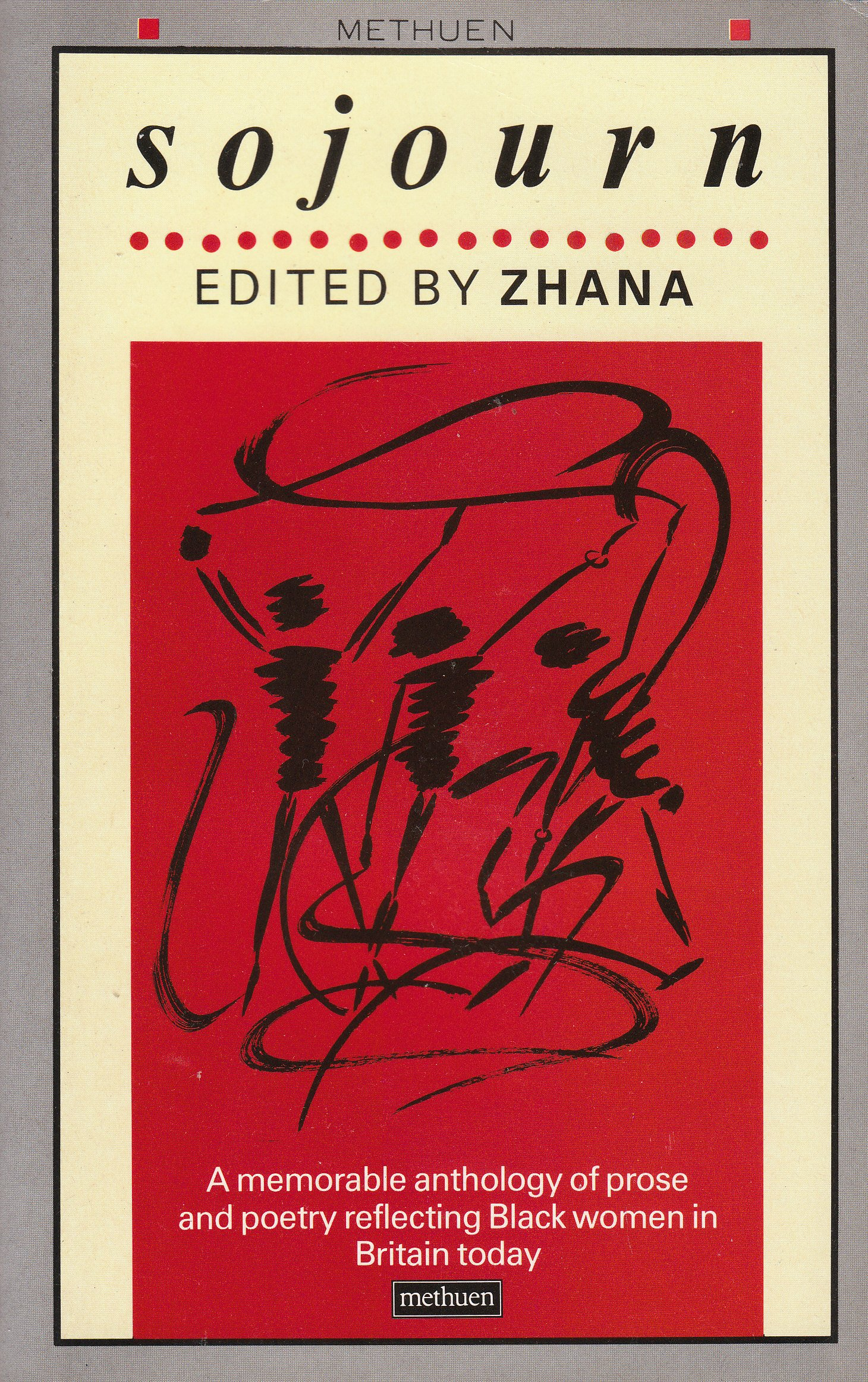 Sojourn - A memorable anthology of prose and poetry reflecting Black women in Britain today Zhana