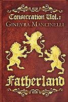 Fatherland (Consecration, #1)