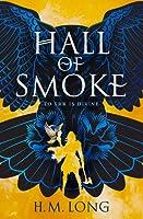 Hall of Smoke (Hall of Smoke #1)