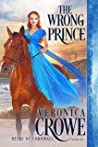 The Wrong Prince (Heirs of Cornwall, #1)