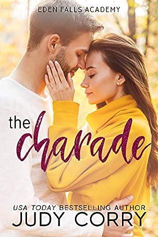 The Charade (Eden Falls Academy #1)