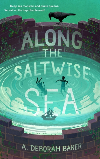 Along the Saltwise Sea (The Up-and-Under, #2)