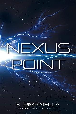 Nexus Point (Time Ranger Book 1)