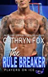 The Rule Breaker (Players on Ice #9)