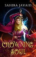 Crowning Soul ( Heart of Noorenia, #1)