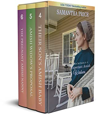 Expectant Amish Widows Box Set: Books 4 - 6: Their Son's Amish Baby: Amish Widow's Proposal: The Pregnant Amish Nanny: Amish Romance (Expectant Amish Widows series Book 2)