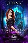 Bad Moon (Alpha Wolf Academy #4)