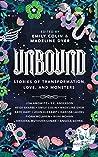 Unbound: Stories ...