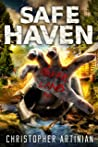 Safe Haven - Neverland (Part 1): Book 7 of the Post-Apocalyptic Zombie Horror series