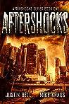 Aftershocks (Aftershocks #1)