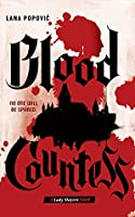 Blood Countess (Lady Slayers, #1)
