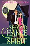 Second Chance Spirit: A Ghostly Paranormal Romance (Haunted Ever After #2)