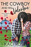 The Cowboy and His Valentine (Rock Springs Texas #7)