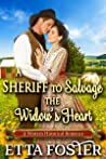A Sheriff to Salvage the Widow's Heart (Mail Order Brides, #25)