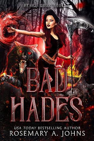 Bad Hades by Rosemary A. Johns