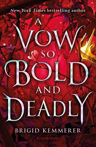 A Vow So Bold and Deadly (Cursebreakers, #3)