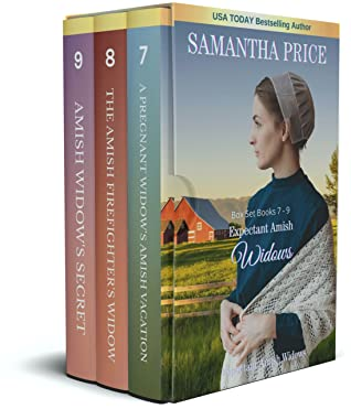 Expectant Amish Widows Box Set: Books 7 - 9: The Pregnant Widow's Amish Vacation: The Amish Firefighter's Widow: Amish Widow's Secret: Amish Romance (Expectant Amish Widows series Book 3)