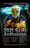 2021 SciFi Anthology: The Science Fiction Novelists