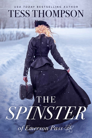 The Spinster (Emerson Pass Historicals #2)