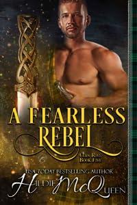 A Fearless Rebel (Clan Ross Book 5)