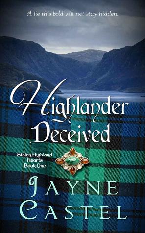 Highlander Deceived (Stolen Highland Hearts, #1)